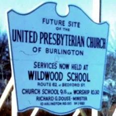 Vintage sign: future site of United Presbyterian Church in Burlington