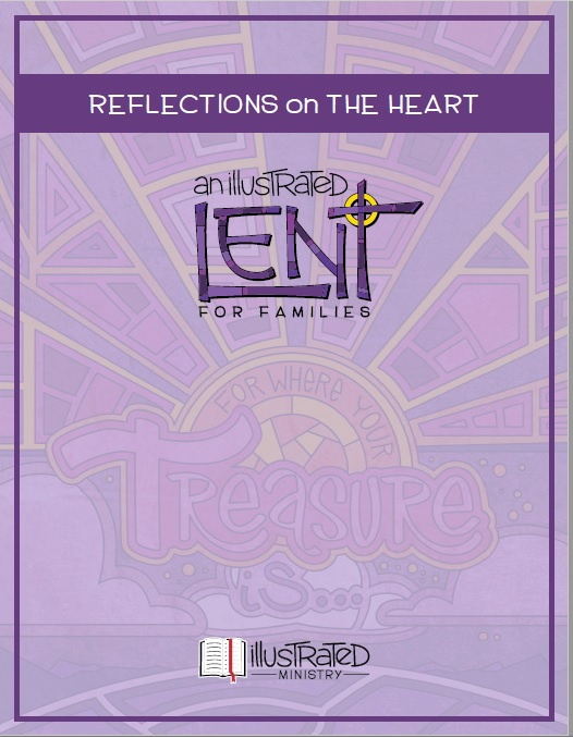 """Book cover of """"Reflections on the Heart: an Illustrated Lent for families"""""""